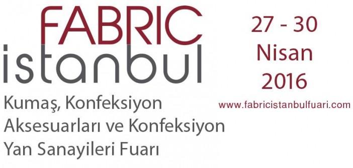 Fabric İstanbul, 2016 Yılının Konfeksiyon Zirvesi ile Gücüne Güç Katıyor
